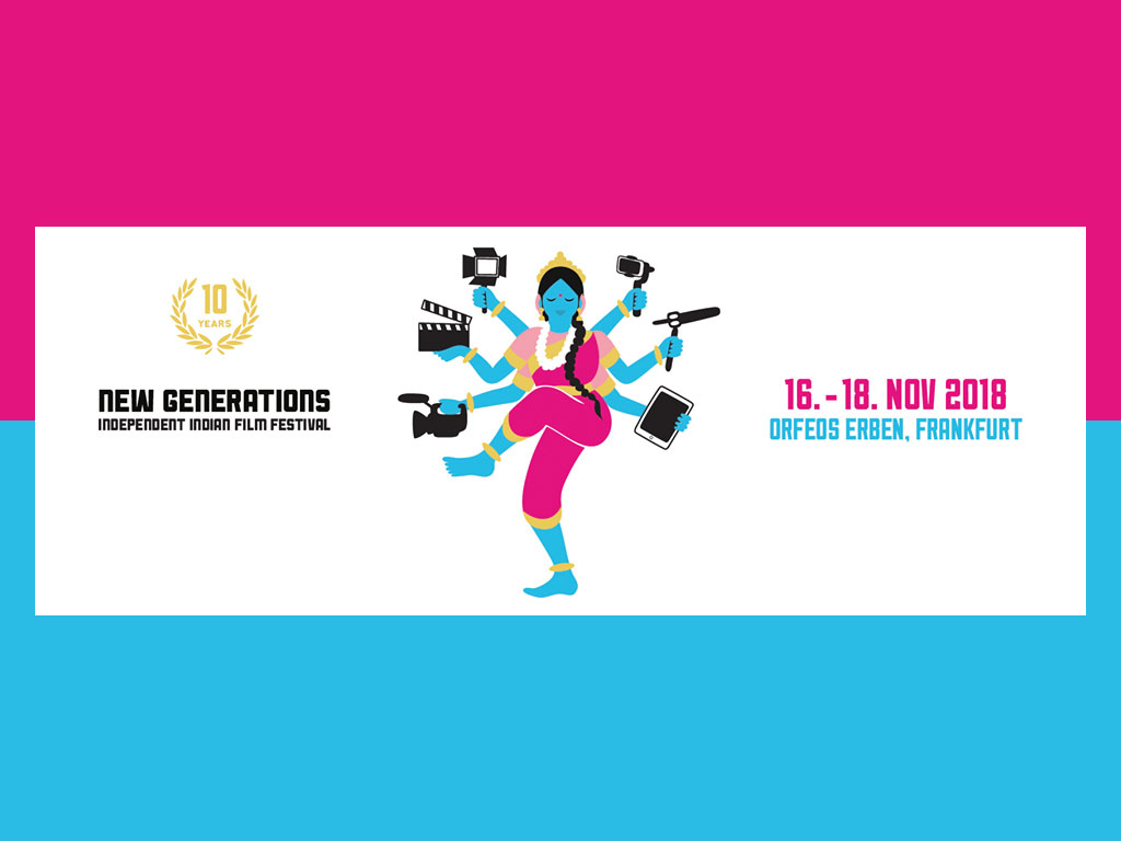 New Generations - Independent Indian Film Festival 2018 in Frankfurt
