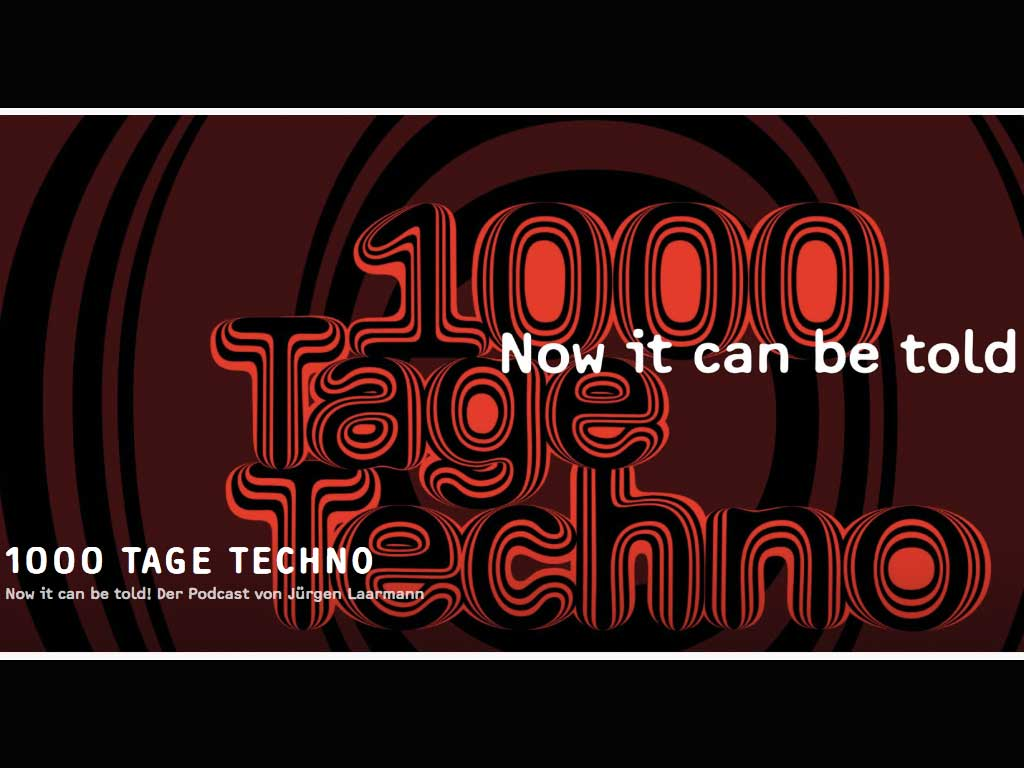 1000 Tage Techno- Now it can be told