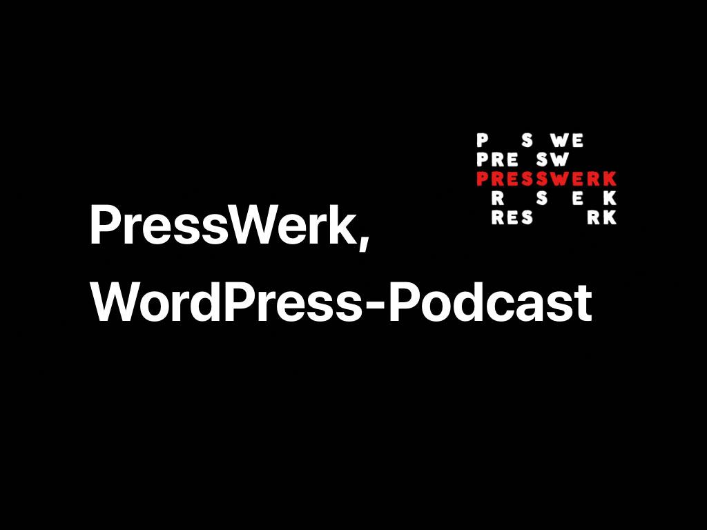 Elmastudio zu Gast im WordPress-Podcast Presswerk