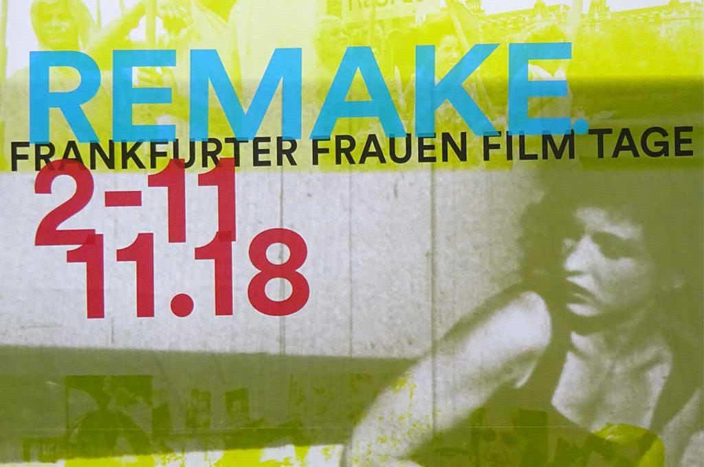 Remake - Frankfurter Frauen Film Tage 2018