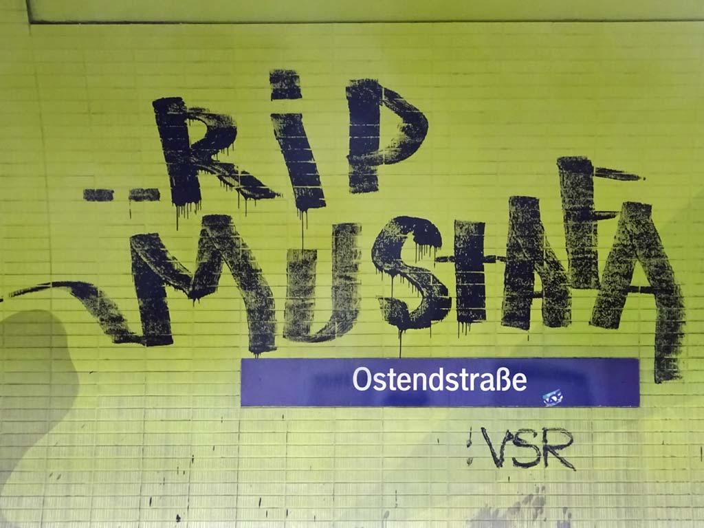 Ostendstraße - RIP MUSTAFA