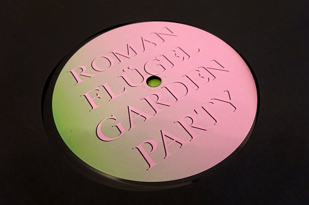 """Roman Flügel - """"Garden Party"""""""