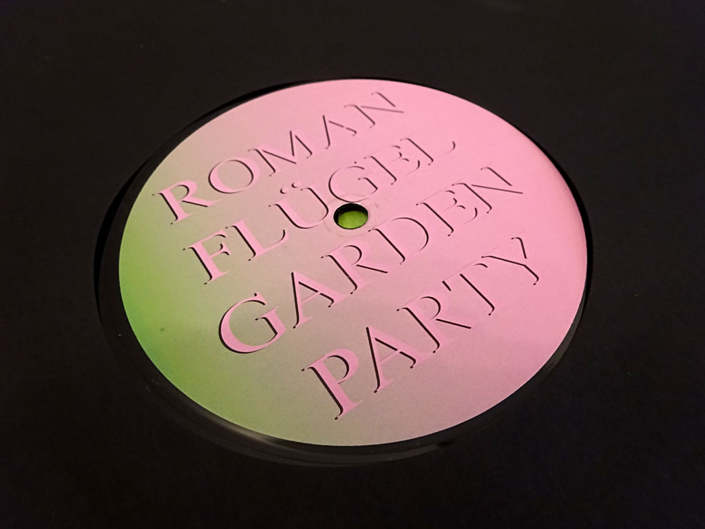 "Roman Flügel - ""Garden Party"""