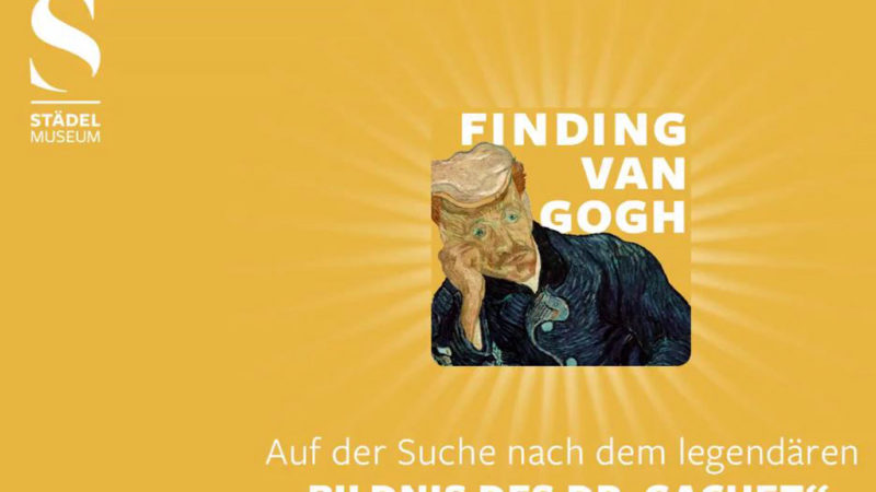 Städel-Podcast Finding van Gogh