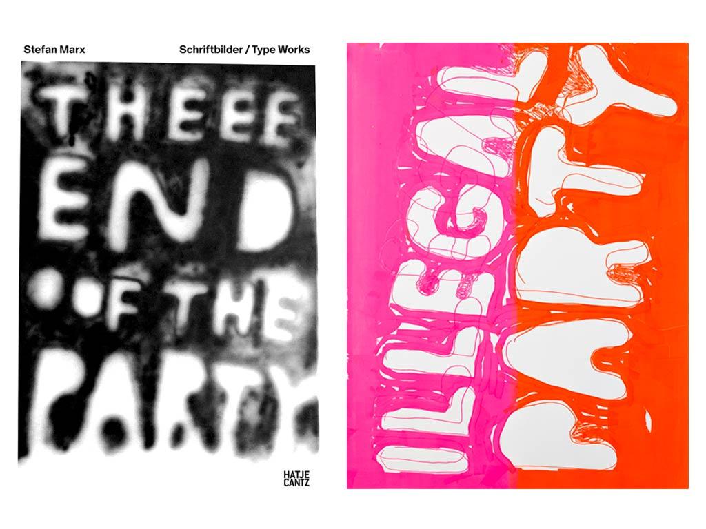 Stefan marx - Schriftbilder / Type Works