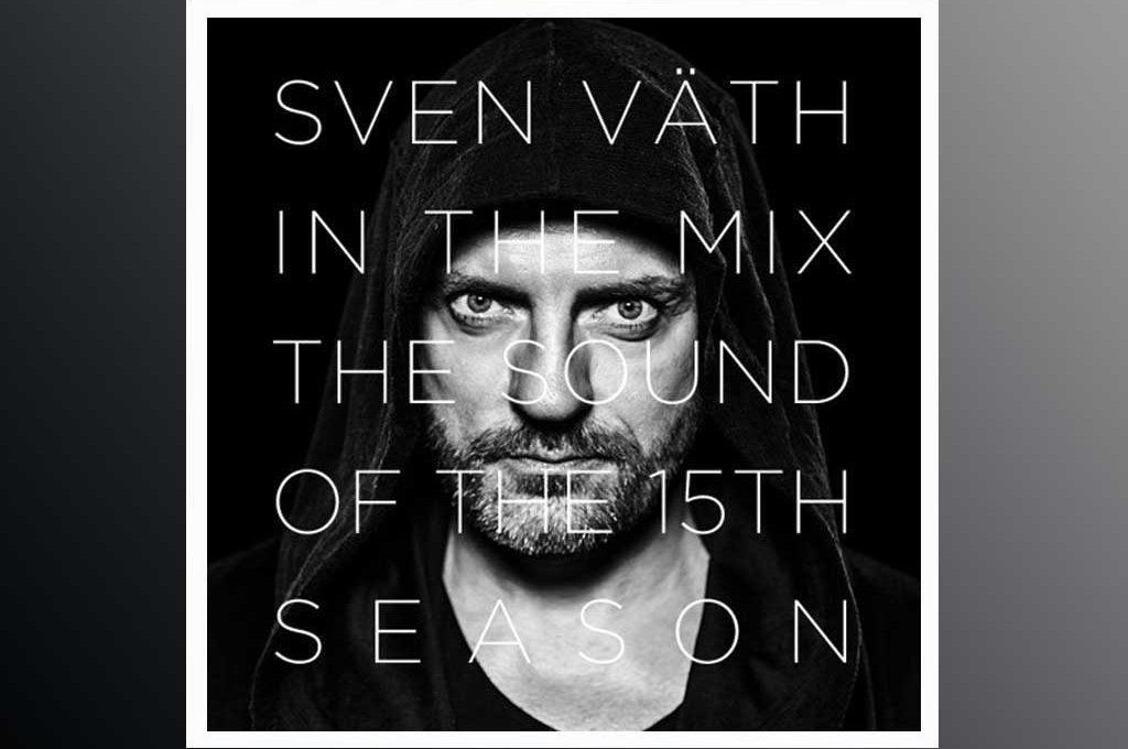 Sven Väth - The Sound of the 15th Season