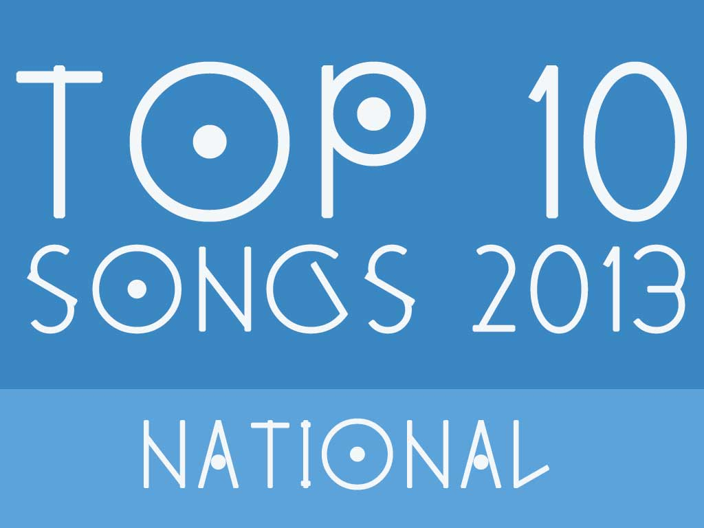 Top 10 - Songs 2013 - National