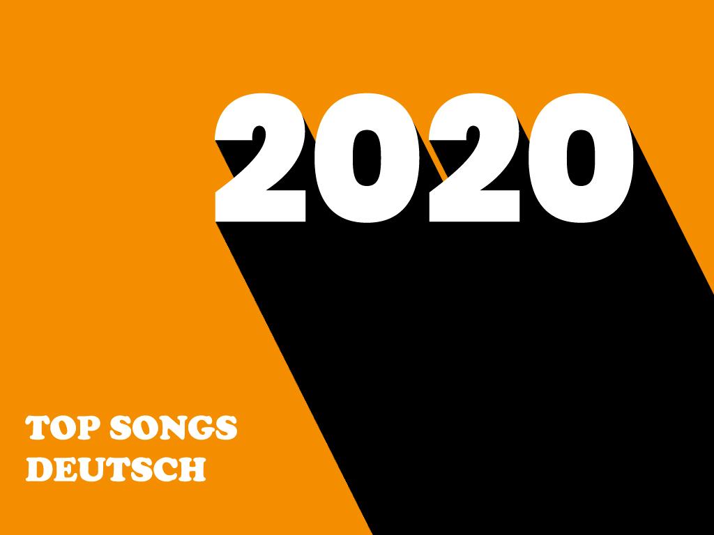 Top Songs Deutsch 2020